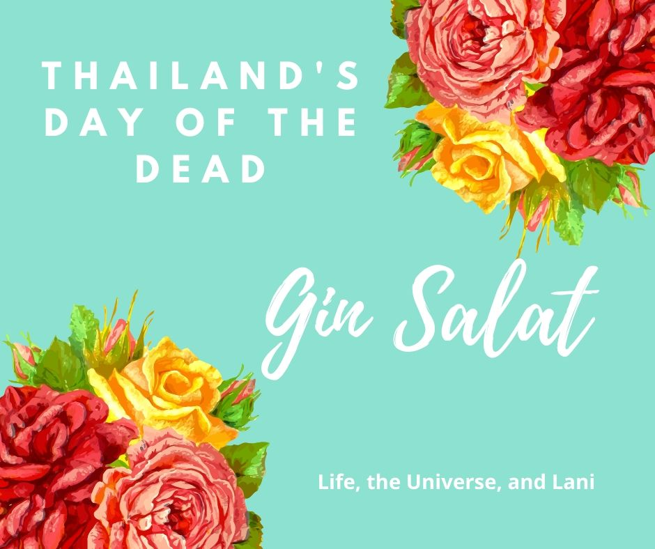Gin Salat - Thailand's day of the dead