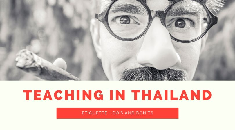 teaching in thailand dos and donts