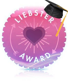 I've graduated from the school of Liebster, right?