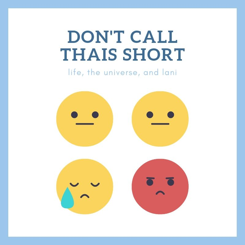 don't call thais short