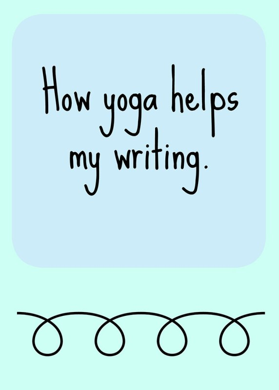 how-yoga-helps-my-writing