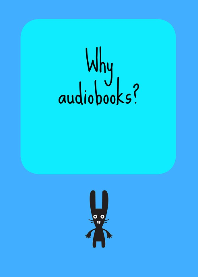 Why audiobooks