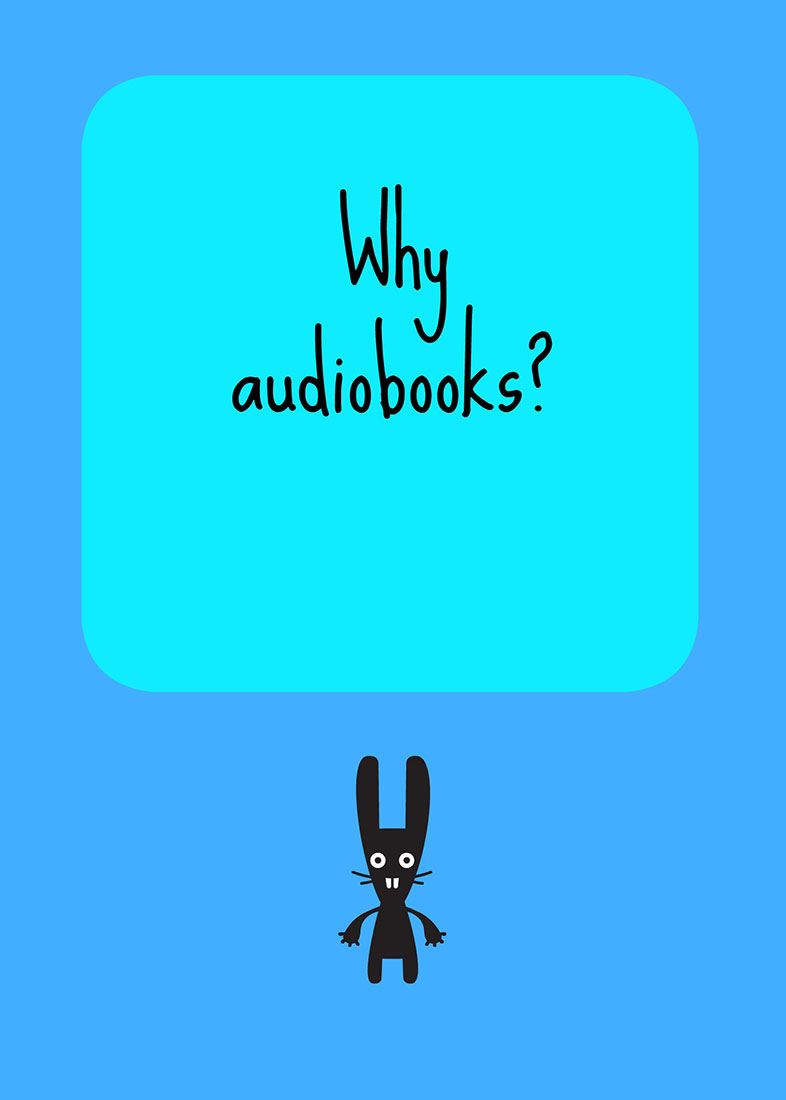 Why audiobooks