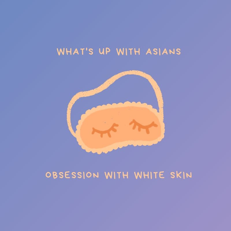 asians obsession with white skin