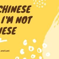 I'm Chinese, but I'm not Chinese