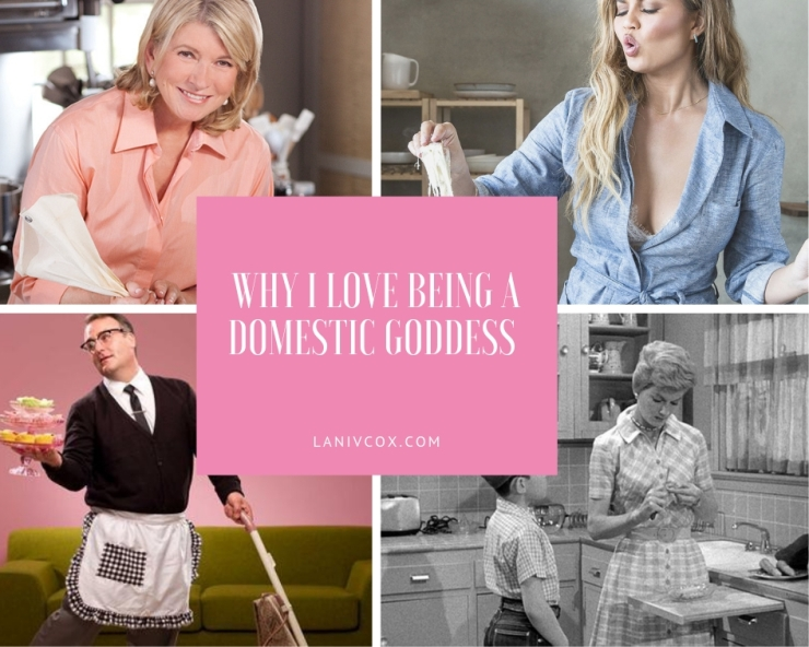 Why I love being a domestic goddess