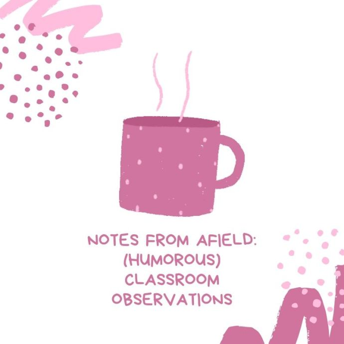 notes from afield humous classroom observations