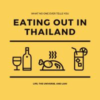 What no one ever tells you about eating out in Thailand