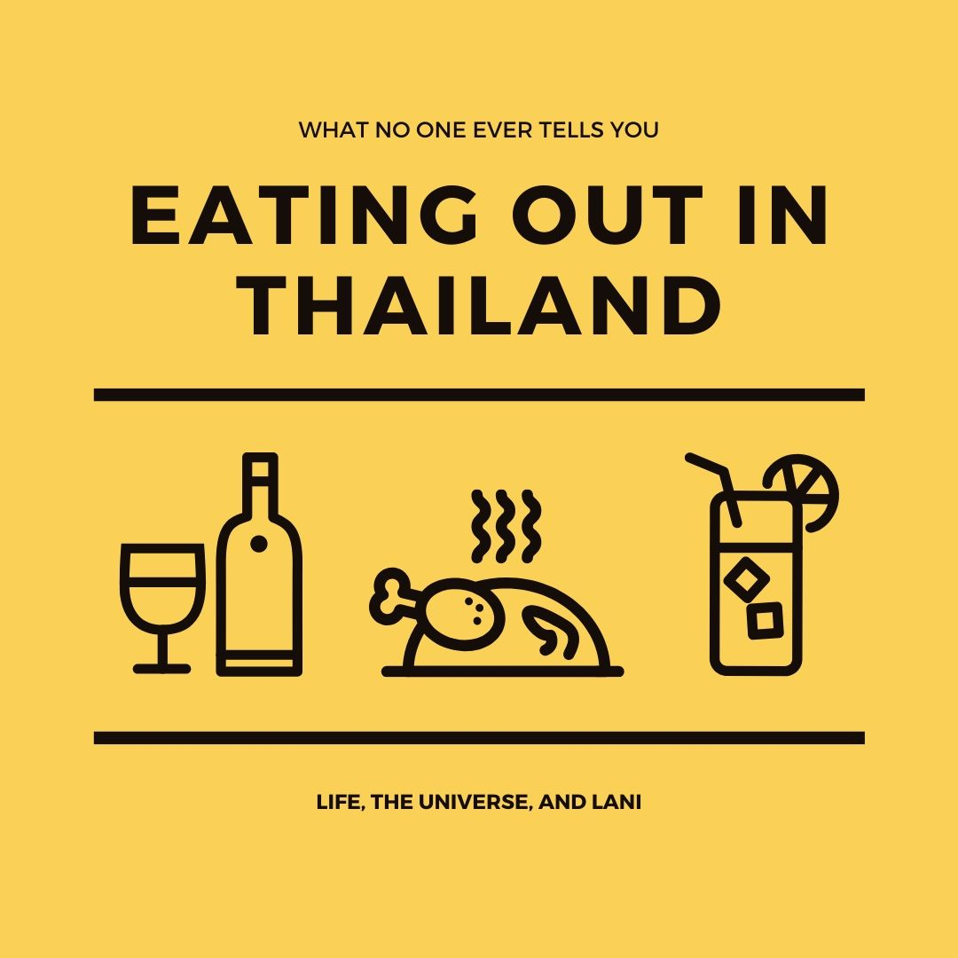 What no one ever tells you aboutEating out in Thailand