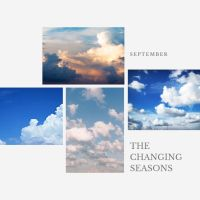 The Changing Seasons - September