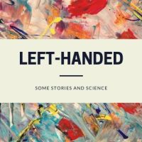 Left-handedness: some stories and some science