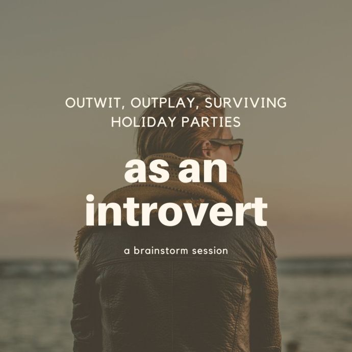 surviving the holidays as an introvert