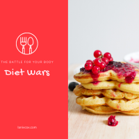 The battle for your body - Diet Wars