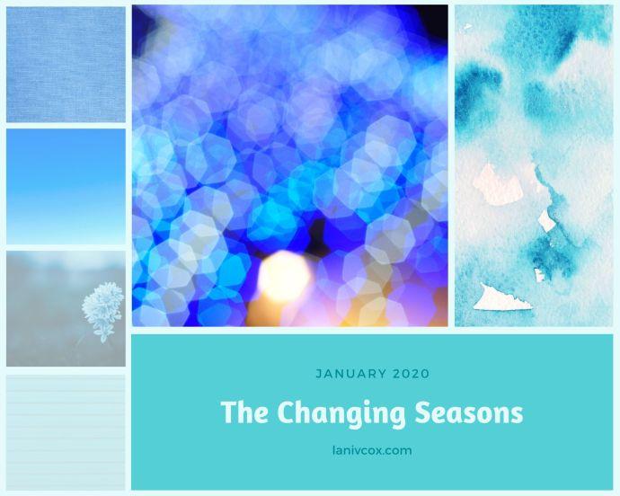 the changing seasons jan 2020