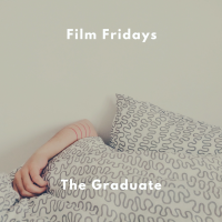 Film Fridays - The Graduate