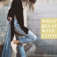 What's your relationship with clothes?