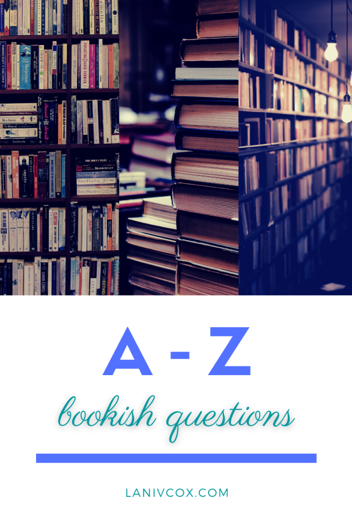 A to Z bookish questions